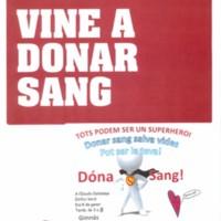 Ajuda'ns a salvar vides. Vine a donar sang