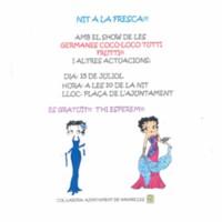 Nit a la fresca amb el show de les Germanes Coco-Loco Tutti Frutti